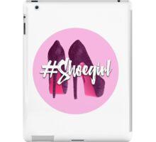 #Shoegirl iPad Case/Skin