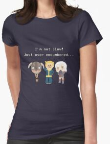I'm not slow! Just over encumbered...  Womens Fitted T-Shirt