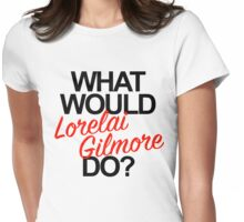 lorelai gilmore Womens Fitted T-Shirt