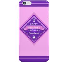 Happy Valentine Sweetheart iPhone Case/Skin