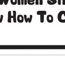 All Women Should Know How To Clean Sticker