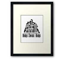 Haunted Home Sweet Home Framed Print