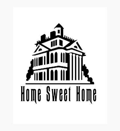 Haunted Home Sweet Home Photographic Print