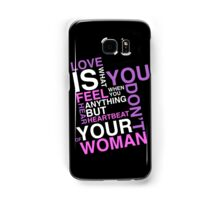 Love is What You Feel Samsung Galaxy Case/Skin
