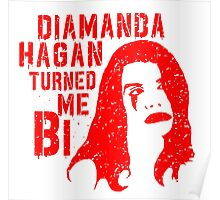 Diamanda Hagan Turned Me Bi (Red) Poster