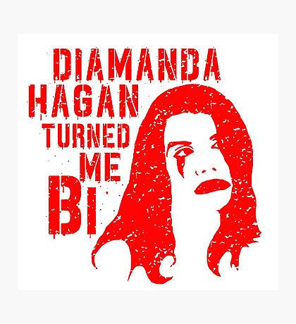 Diamanda Hagan Turned Me Bi (Red) Photographic Print