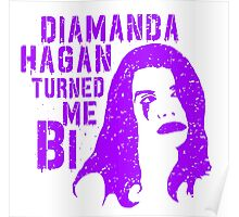 Diamanda Hagan Turned Me Bi (Purple) Poster