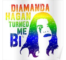 Diamanda Hagan Turned Me Bi (Rainbow) Poster