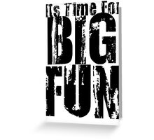 Big Fun-Heathers Greeting Card