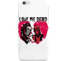 Be Mine iPhone Case/Skin