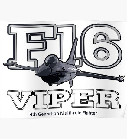 F16 fighter the Viper Poster