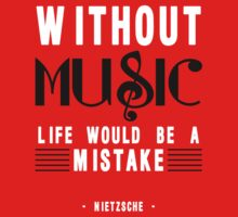 Without Music Quote Art by Nalin Solis