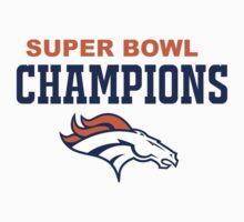 Denver Broncos Champions Super Bowl 50 2016 by iamacreator