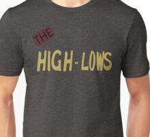 The High Lows Unisex T-Shirt