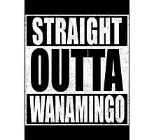 Straight Outta Wanamingo Photographic Print