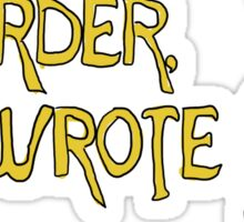 Murder She Drew Sticker
