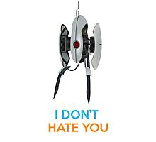Portal Turret - I Don't Hate You Photographic Print