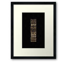 Today is good day... Inspirational Quote Framed Print
