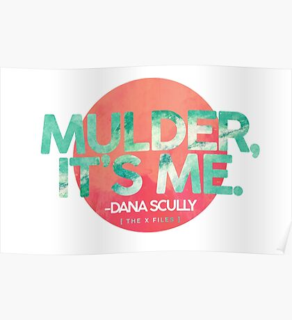 Mulder, It's Me Poster
