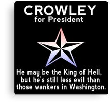 Crowley for President Canvas Print