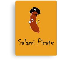 Salami Pirate Canvas Print