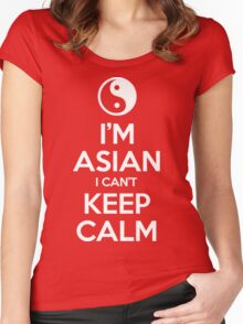 I'm Asian I Can't Keep Calm Women's Fitted Scoop T-Shirt