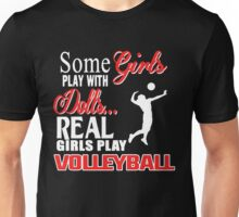 REAL GIRLS PLAY VOLLEYBALL Unisex T-Shirt