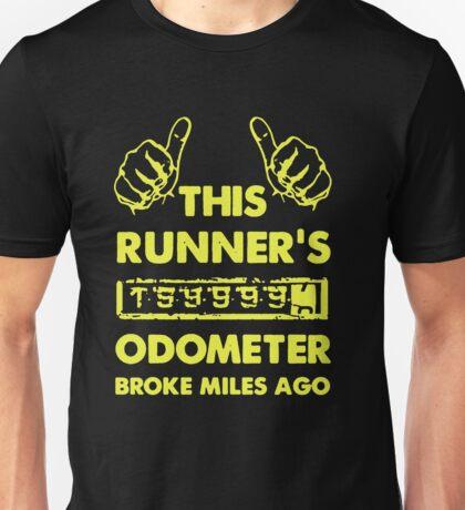 Runner's Odometer Broke Miles Ago Unisex T-Shirt
