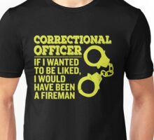 Wanted to be like Correctional Officer Unisex T-Shirt