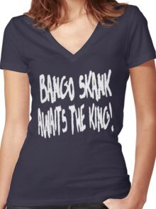 Bango Skank Awaits The King (white variant) Women's Fitted V-Neck T-Shirt