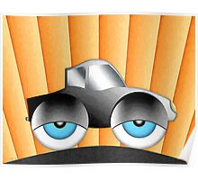 Cartoon Car With Eyes Poster