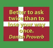 Better To Ask Twice - Danish Proverb One Piece - Short Sleeve