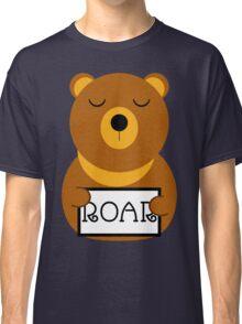 Hear the roar Classic T-Shirt