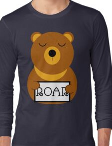 Hear the roar Long Sleeve T-Shirt