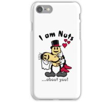 I'm nuts about you VRS2 iPhone Case/Skin