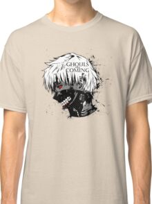 Ghouls are coming Classic T-Shirt