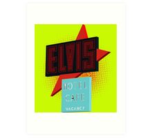 Elvis Motel Art Print