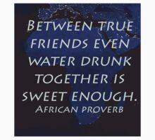 Between True Friends - African Proverb Kids Clothes