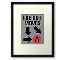 I've got moves Framed Print