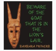 Beware Of The Goat - Bambara Proverb Kids Clothes