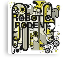 The Robotic Rodent Canvas Print