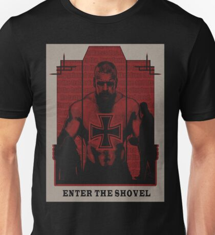 Enter The Shovel Unisex T-Shirt