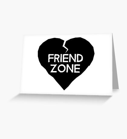 Friend Zone Valentines Day Heart Greeting Card