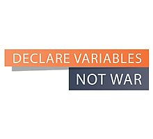 Declare Variables Photographic Print