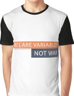 Declare Variables Graphic T-Shirt