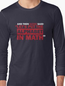 Alphabet in Math Long Sleeve T-Shirt