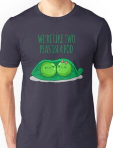 Two peas in a pod Unisex T-Shirt