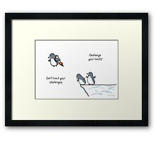 Challenge Your Limits! Framed Print