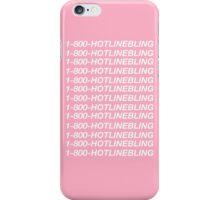 Hotline Bling iPhone Case/Skin