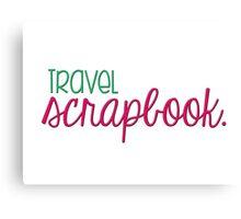 Travel Scrapbook Canvas Print